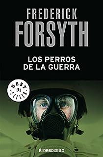 Los perros de la guerra par Frederick Forsyth