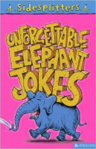 SideSplitters Unforgettable Elephant Jokes