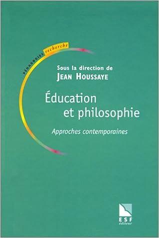 Lire en ligne Education et Philosophie. Approches contemporaines epub, pdf