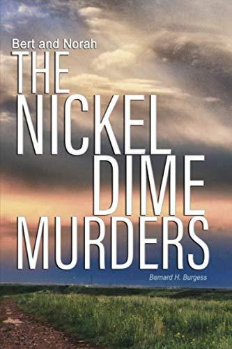 Bert and Norah:  The Nickel Dime Murders