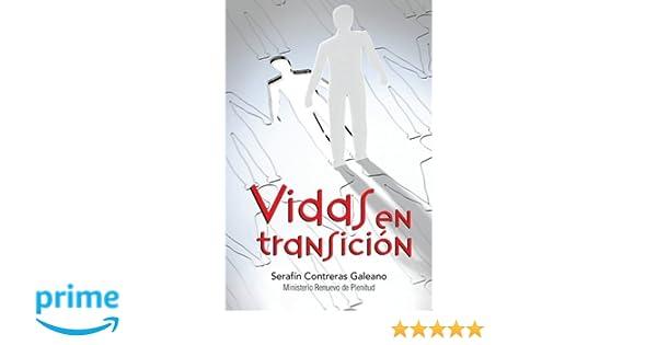Vidas en transicin spanish edition serafn contreras galeano vidas en transicin spanish edition serafn contreras galeano 9781463337605 amazon books fandeluxe Images