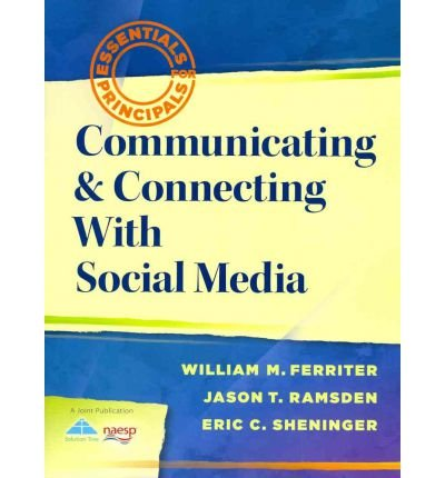 Communicating & Connecting with Social Media (Essentials for Principals) (Paperback) - Common