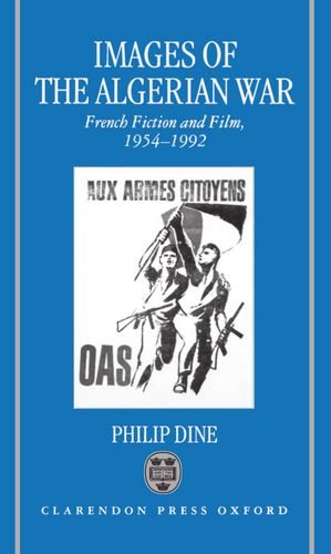 Images of the Algerian War: French Fiction and Film, 1954-1992 by Brand: Oxford University Press, USA