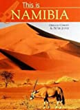 Front cover for the book This Is Namibia (World of Exotic Travel Destinations) by Peter Joyce