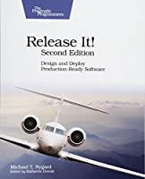 Release It!: Design and Deploy Production-Ready Software, 2nd Edition Front Cover