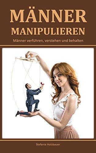 wie manipulieren frauen männer