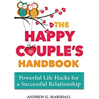 The Happy Couple's Handbook: Powerful Life Hacks for a Successful Relationship