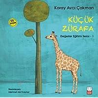 Küçük Zürafa: Değerler Eğitimi Serisi - 1
