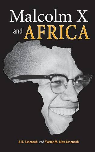 Malcolm X and Africa by Cambria Press