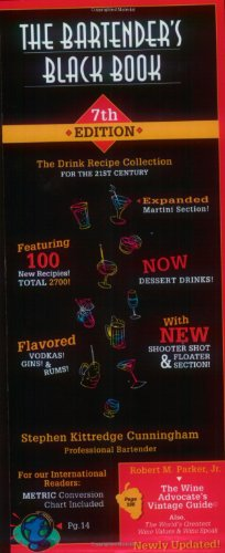 Bartender's Black Book, 7th Edition: 2,700 New and Classic Recipes