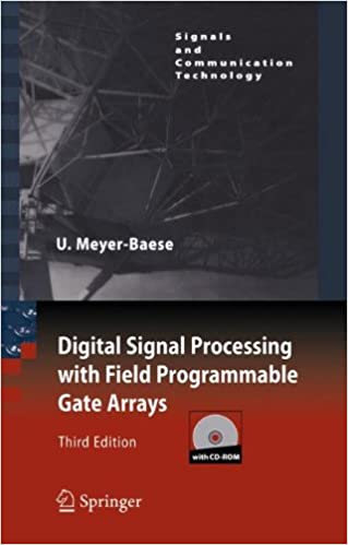 Digital signal processing with field programmable gate arrays digital signal processing with field programmable gate arrays signals and communication technology 3rd edition fandeluxe Image collections