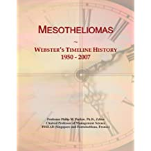 Mesotheliomas: Webster's Timeline History, 1950 - 2007