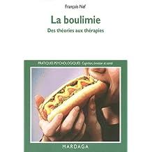 La boulimie: Des théories aux thérapies (Pratiques psychologiques) (French Edition)