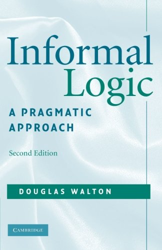 Informal Logic  A Pragmatic Approach