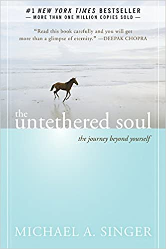 The untethered soul the journey beyond yourself michael a singer the untethered soul the journey beyond yourself michael a singer 0971487957524 amazon books solutioingenieria