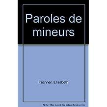 PAROLES DE MINEURS