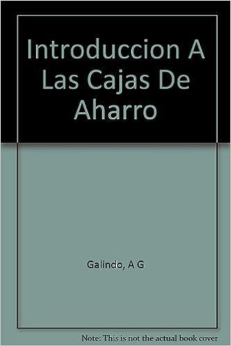 Introduccion A Las Cajas De Aharro Hardcover – 1977