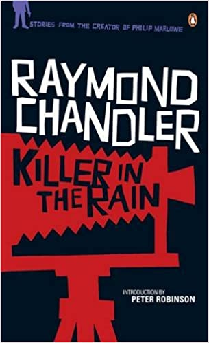Book Killer in the Rain: 'The Man Who Liked Dogs': 'The Curtain': 'Try the Girl': 'Mandarin's Jade': 'Bay City Blues': 'The Lady in the Lake': 'No Crime in the Mountains'