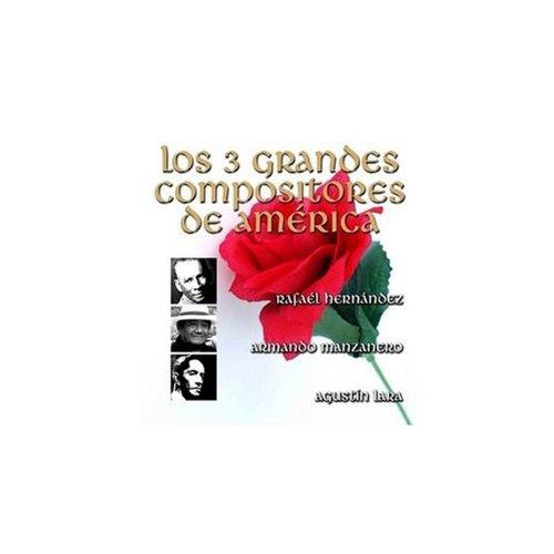 ... Los 3 Grandes Compositores De .