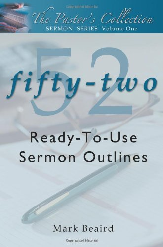 Download The Pastor's Collection Sermon Series Volume 1: 52 Ready-to-Use Sermon Outlines pdf epub