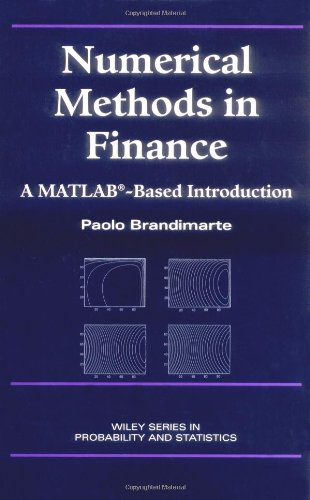 Numerical Methods in Finance: A MATLAB-Based Introduction
