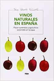 Vinos naturales en España (ALIMENTACION): Amazon.es: Gómez Pallarès, Joan: Libros