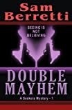 Double Mayhem, Sam Berretti, 148029148X
