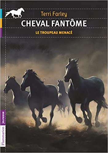 Amazon Fr Cheval Fantome Tome 6 Le Troupeau Menace