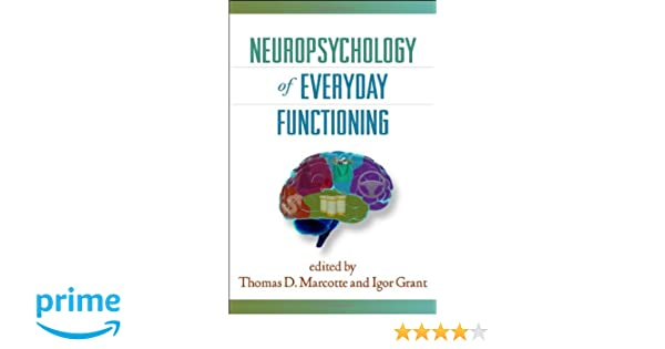 Neuropsychology of everyday functioning the science and practice of neuropsychology of everyday functioning the science and practice of neuropsychology 9781606234594 medicine health science books amazon fandeluxe Choice Image