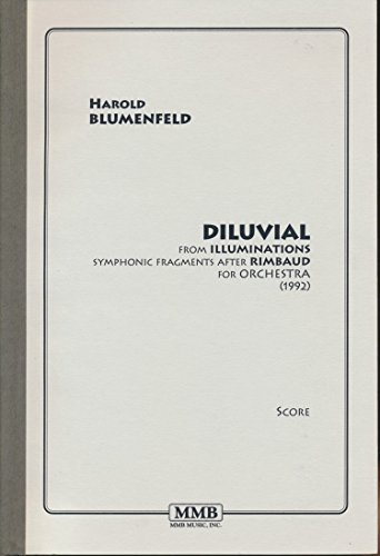 Symphonic Fragments - Diluvial from Illuminations, Symphonic Fragments after Rimbaud for Orchestra (1992) (score)