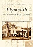 Plymouth in Vintage Postcards, Elizabeth Kelley Kerstens, 0738523356