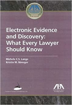 Epub Download Electronic Evidence and Discovery: What Every Lawyer Should Know