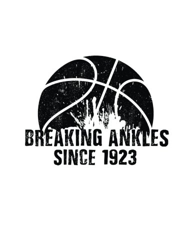 Breaking Ankles Since 1923: Birthday Basketball