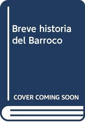 Breve historia del Barroco: Amazon.es: Taranilla de la Varga, Carlos Javier: Libros