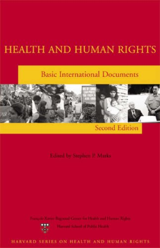 Health and Human Rights: Basic International Documents, Second Edition (Harvard Series on Health And Human Rights)