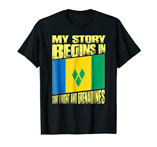 Story begins in SAINT VINCENT AND GRENADINES T-Shirt