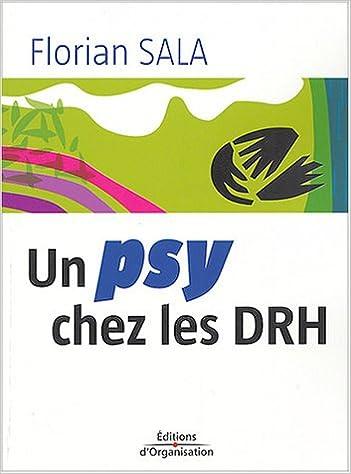 Livre gratuits en ligne Un psy chez les DRH pdf