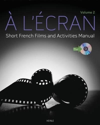 À l'ecran: Short French Films and Activities , Volume 2 (with DVD)