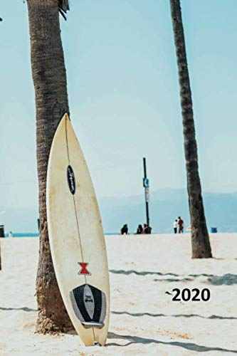 2020: Surfboard rack convenient Planner Calendar Organizer Daily Weekly Monthly Student Sunset Big Wave Surfing