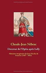 Directeur de L'Opéra après Lully