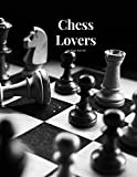 Chess Lovers 100 page Journal: Large notebook