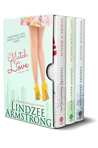 No Match for Love Volume 2 Box Set: Strike a Match, Meet Your Match, Mistletoe Match
