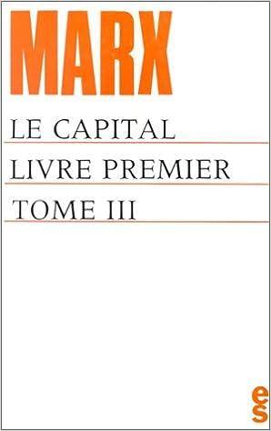 Le Capital Livre Premier Tome 3 Karl Marx 9782209025145