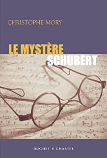 Le mystère Schubert, Mory, Christophe