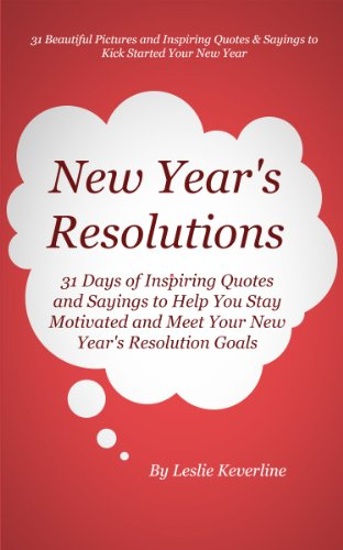 New Year\'s Resolutions: 31 Days of Inspiring Quotes and Sayings ...