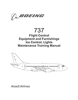 737 maintenance training manual flight control equipment and rh amazon com Boeing 737 Specifications Boeing 737- 800