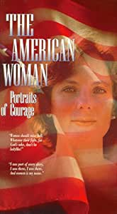 American Woman - Portraits of Courage [VHS]