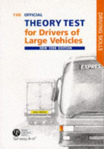 The Official Theory Test for Large Vehicle Drivers 1997-98: Including the Questions and Answers (Driving Skills)