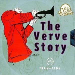The Verve Story: 1944-1994 by VERVE