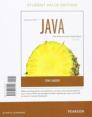 Starting Out with Java: From Control Structures through Objects by Pearson
